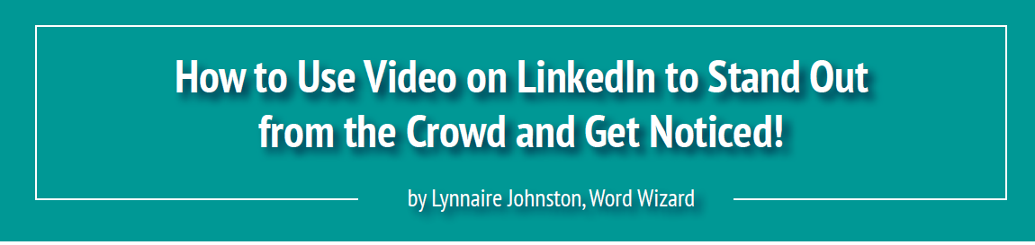 LinkedIn Video Posts