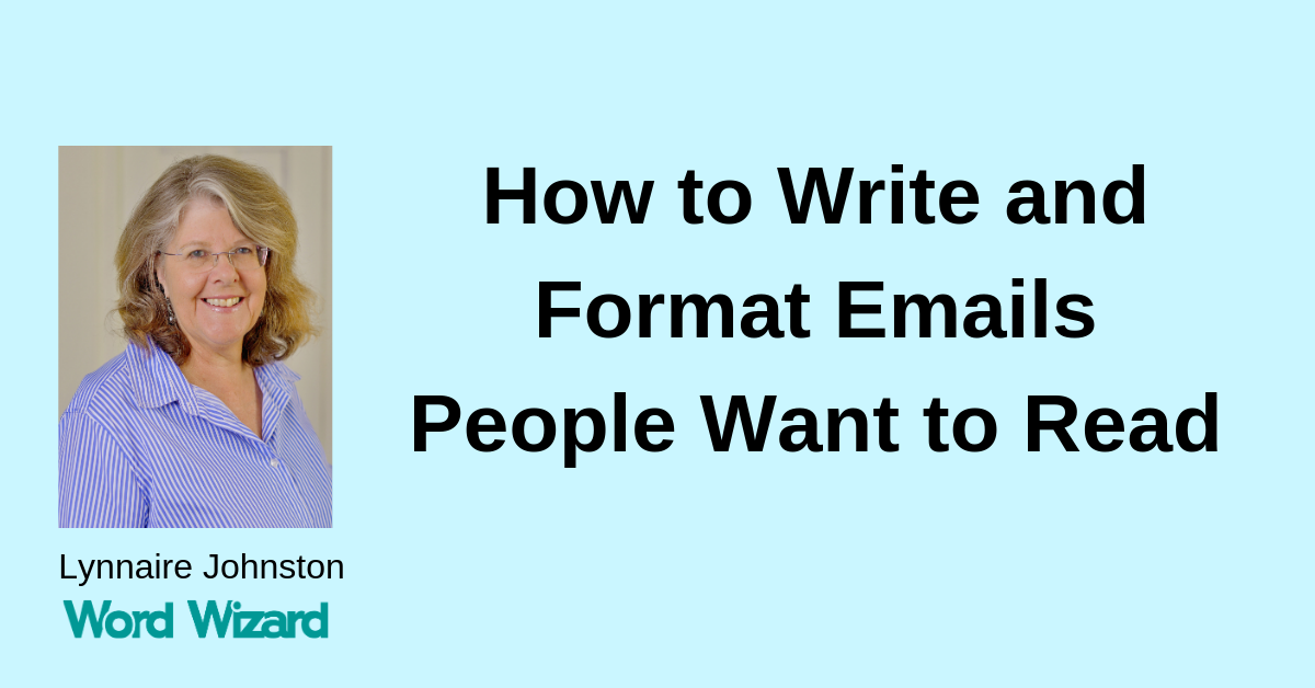 How to Write and Format Emails People Want to Read